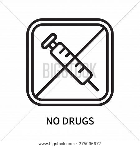 No Drugs Icon Isolated On White Background. No Drugs Icon Simple Sign. No Drugs Icon Trendy And Mode