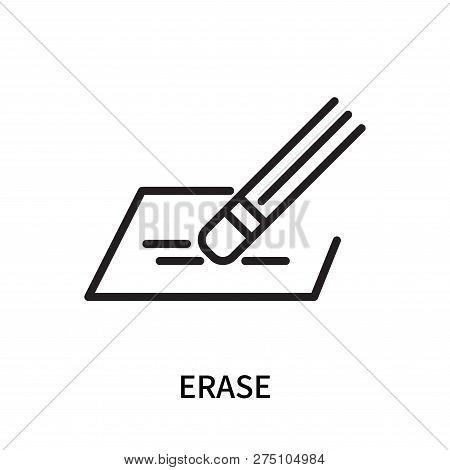 Erase Icon Isolated On White Background. Erase Icon Simple Sign. Erase Icon Trendy And Modern Symbol