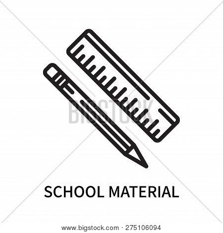 School Material Icon Isolated On White Background. School Material Icon Simple Sign. School Material