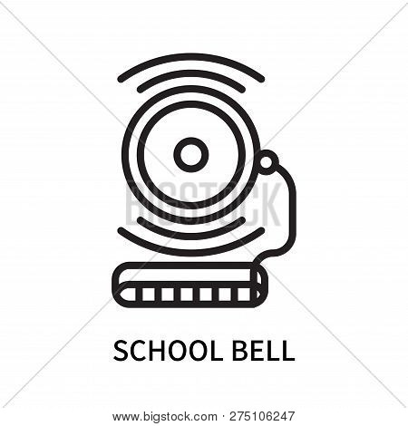 School Bell Icon Isolated On White Background. School Bell Icon Simple Sign. School Bell Icon Trendy