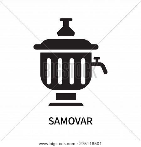 Samovar Icon Isolated On White Background. Samovar Icon Simple Sign. Samovar Icon Trendy And Modern