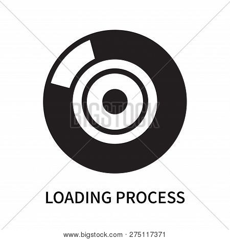 Loading Process Icon Isolated On White Background. Loading Process Icon Simple Sign. Loading Process