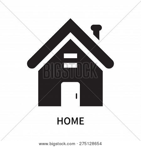 Home Icon Isolated On White Background. Home Icon Simple Sign. Home Icon Trendy And Modern Symbol Fo