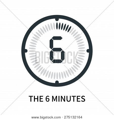The 6 Minutes Icon Isolated On White Background. The 6 Minutes Icon Simple Sign. The 6 Minutes Icon