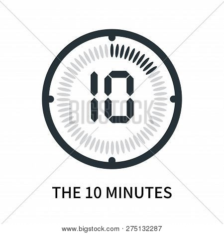 The 10 Minutes Icon Isolated On White Background. The 10 Minutes Icon Simple Sign. The 10 Minutes Ic