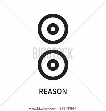 Reason Icon Isolated On White Background. Reason Icon Simple Sign. Reason Icon Trendy And Modern Sym