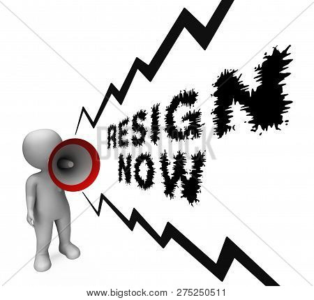 Resign Now Means Quit Or Resignation From Job Government Or President