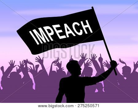 Impeachment Protesters To Impeach Corrupt President Or Politician