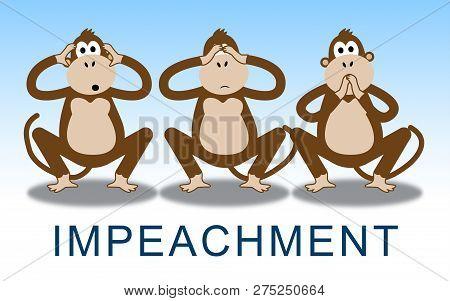 Impeachment Monkeys To Impeach Corrupt President Or Politician