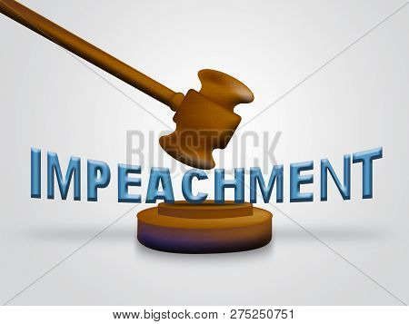 Impeachment Prosecution To Impeach Corrupt President Or Politician