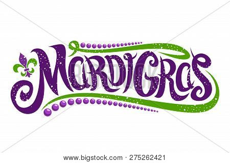 Vector Lettering For Mardi Gras Carnival, Filigree Calligraphic Font With Traditional Symbol Of Mard