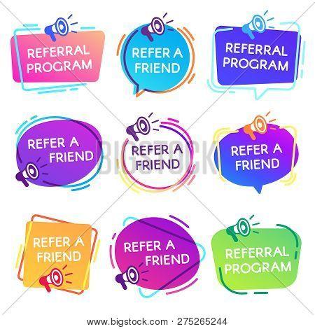 Refer Friend Badges. Referral Program Badge, Salesperson Megaphone Marketing Sticker And Refer Frien