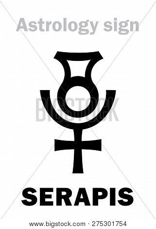 Astrology Alphabet: Serapis / Osiris-apis (userhapi), The Hellenistic Egyptian God Of Abundance, Fer