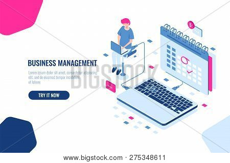 Concept of business manager, schedule in calendar, mark important Affair and event on the calendar, online task management and control business. Isometric falt vector illustration poster