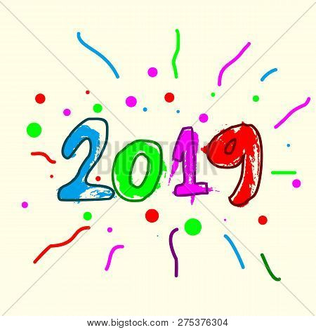 Happy New Year 2019, 2019 On White Background, Illustration, New Year 2019, Colorfull Numbers, New Y
