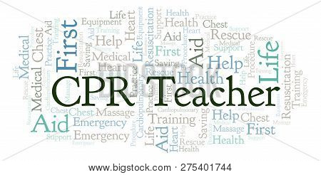 Cpr Teacher Word Cloud, Made With Text Only