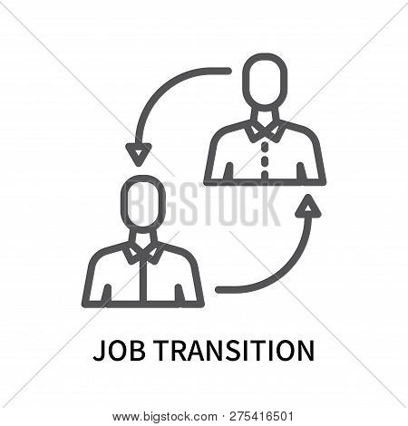 Job Transition Icon Isolated On White Background. Job Transition Icon Simple Sign. Job Transition Ic