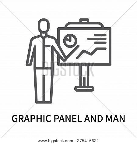 Graphic Panel And Man Icon Isolated On White Background. Graphic Panel And Man Icon Simple Sign. Gra