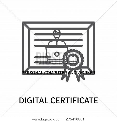Digital Certificate Icon Isolated On White Background. Digital Certificate Icon Simple Sign. Digital