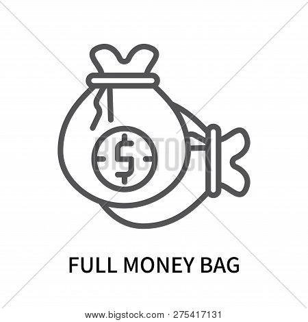 Full Money Bag Icon Isolated On White Background. Full Money Bag Icon Simple Sign. Full Money Bag Ic