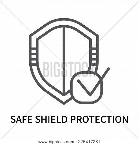 Safe Shield Protection Icon Isolated On White Background. Safe Shield Protection Icon Simple Sign. S
