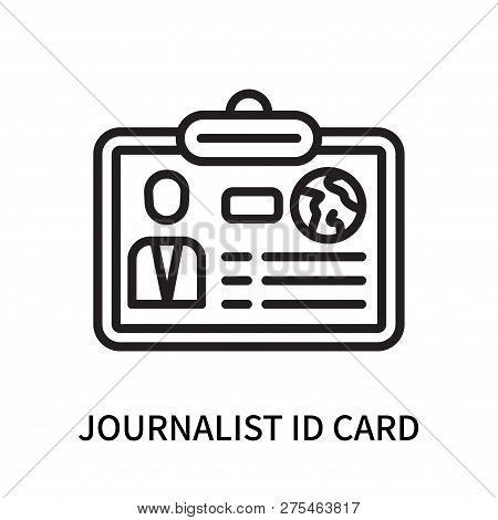 Journalist Id Card Icon Isolated On White Background. Journalist Id Card Icon Simple Sign. Journalis