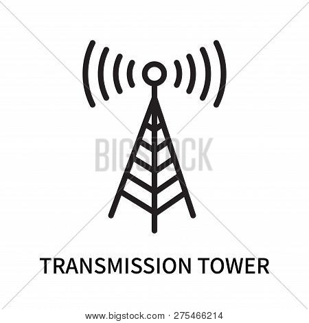 Transmission Tower Icon Isolated On White Background. Transmission Tower Icon Simple Sign. Transmiss