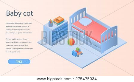 Baby cot concept background. Isometric illustration of baby cot vector concept background for web design poster