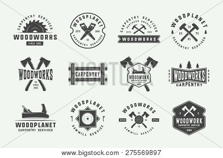 Set Of Vintage Carpentry, Woodwork Labels, Badges, Emblems And Logo. Vector Illustration. Monochrome