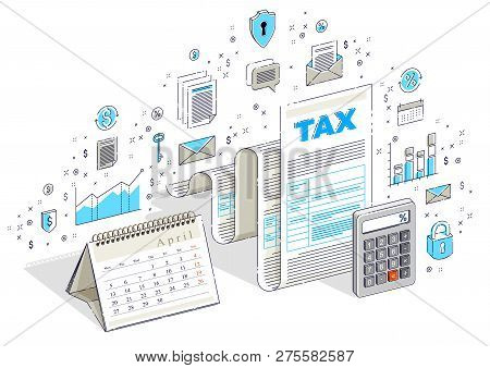Taxation Concept, Tax Form Or Paper Sheet Legal Document With Calculator And Calendar Isolated On Wh