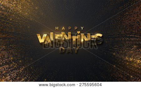 Happy Valentines Day. Vector Holiday Illustration Of Black Paper Label Textured With Golden Paint An