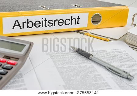 Yellow Folder With The German Label Arbeitsrecht - Labour Law