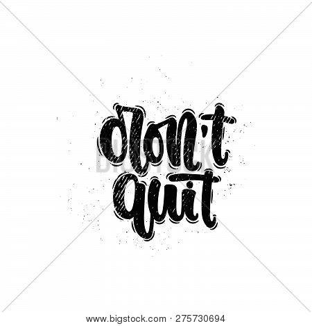 Don't Quit Lettering