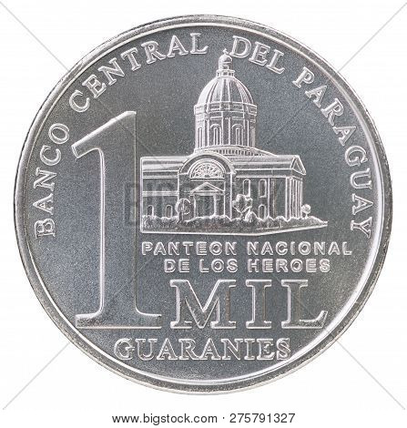 One Thousand Paraguayan Guarani Coin With The Image Of The Pantheon Of National Heroes Isolated On W