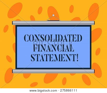 Writing Note Showing Consolidated Financial Statement. Business Photo Showcasing Total Health Of A W