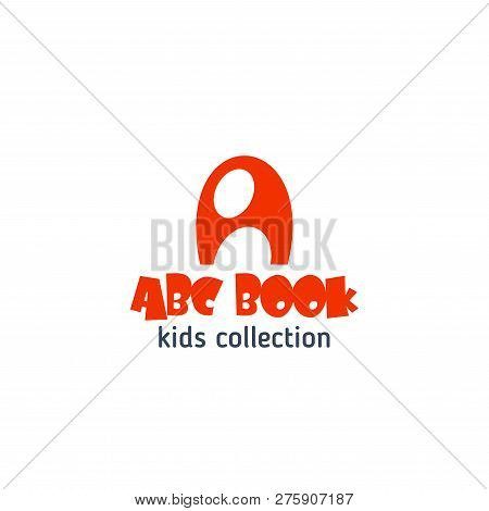 Letter A Icon For Kids Bookshop Or Child Games Store. Vector Cartoon Abc Symbol Of Letter A For Chil