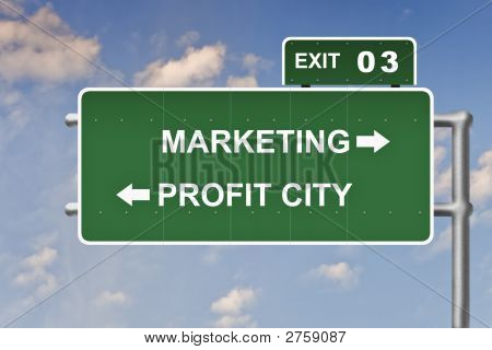 Business slogans on a road sign exit poster