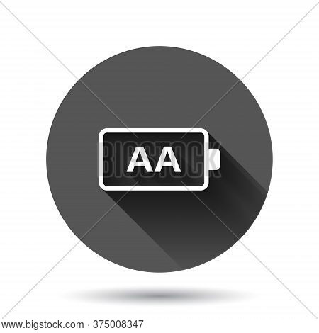 Aa Battery Icon In Flat Style. Power Level Vector Illustration On Black Round Background With Long S