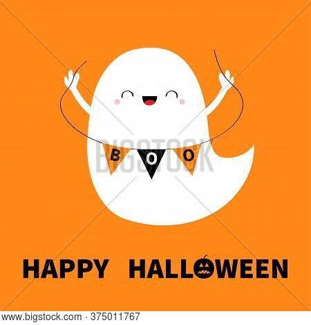 Ghost Spirit Holding Bunting Flag Boo. Happy Halloween. Cute Cartoon Kawaii Spooky Character. Flying