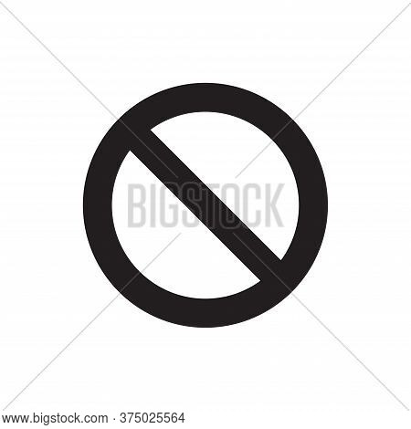 Forbidden Icon Isolated On White Background. Forbidden Icon In Trendy Design Style For Web Site And