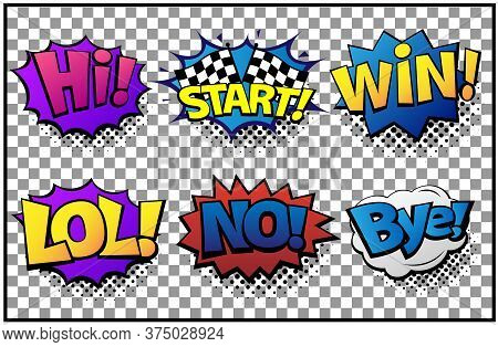 Comic Speech Bubbles Set With Different Emotions And Text Hi, Start, Win, Lol, No, Bye. Vector Brigh