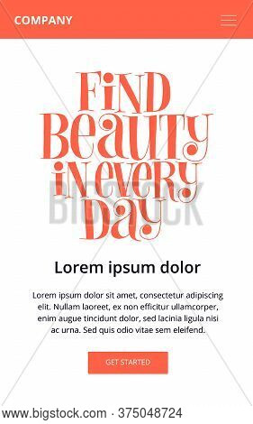 Find Beauty In Every Day. Hand-drawn Lettering Quote For Wellness Center. Wisdom For Landing Pages,