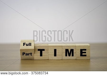 Flipping Wooden Cubes Block For Change Part Time To Full Time.