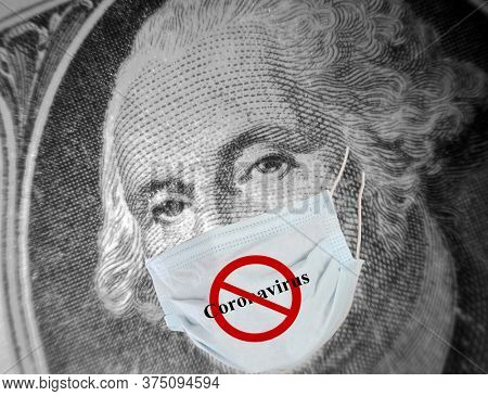 Coronavirus. Covid-19. George Washington wears his paper face mask to help stop the spread of the Coronavirus. One Dollar bill with George Washington wearing a Paper Face Mask. Covid-19 Pandemic.