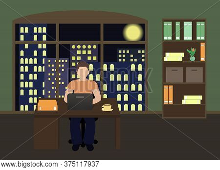 Man Sitting At A Laptop And Working Overtime Late Night. Freelance Work. Study At Night. Flat Vector