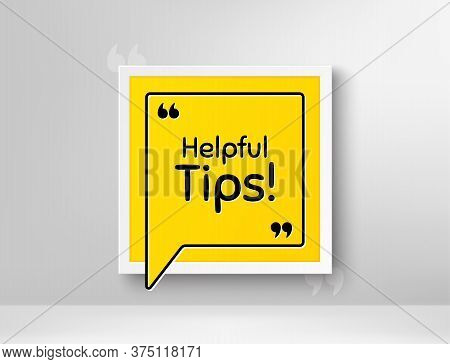 Helpful Tips Symbol. Frame With Thought Bubble. Education Faq Sign. Help Assistance. Realistic Frame