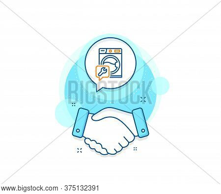 Washing Machine Repair Service Sign. Handshake Deal Complex Icon. Spanner Tool Line Icon. Agreement