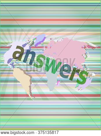Answers. Education Concept: Words Answers On Digital Background