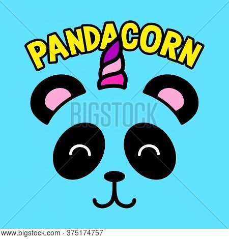 Illustration Of A Panda Like A Unicorn, Vector Of A Panda With A Colorful Horn, Slogan Print