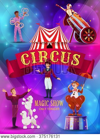 Big Top Circus Show Flyer Or Poster Template. Tramp Clown With Umbrella, Animal Trainer Performing T